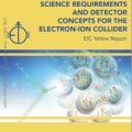 Okładka Science Requirements and Detector Concepts for the Electron-Ion Collider